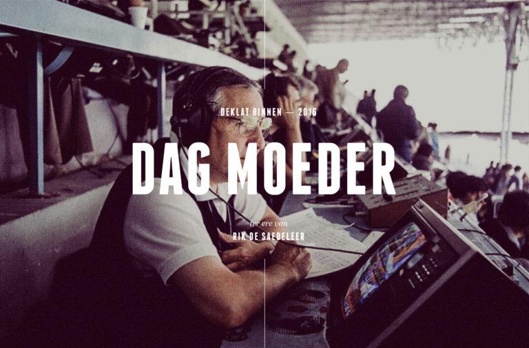 Photo of brand inspiration Rik De Saedeleer and typography for Dag Moeder.